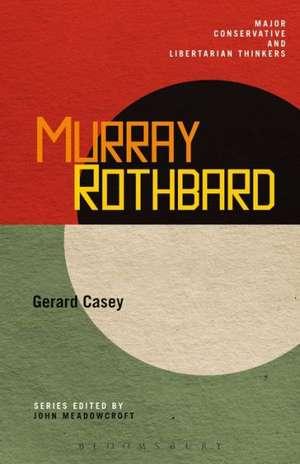 Murray Rothbard de Dr. Gerard Casey