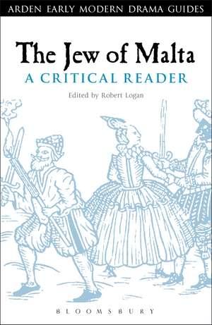 The Jew of Malta: A Critical Reader imagine