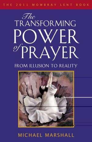 The Transforming Power of Prayer imagine