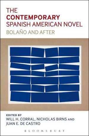 The Contemporary Spanish-American Novel de Will H. Corral