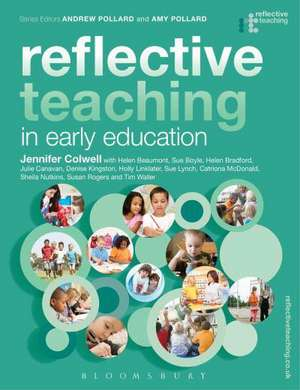 Reflective Teaching in Early Education de Jennifer Colwell