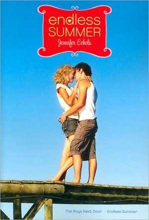 Endless Summer:  The Boys Next Door and Endless Summer de Jennifer Echols