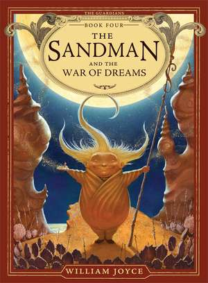 The Sandman and the War of Dreams de William Joyce