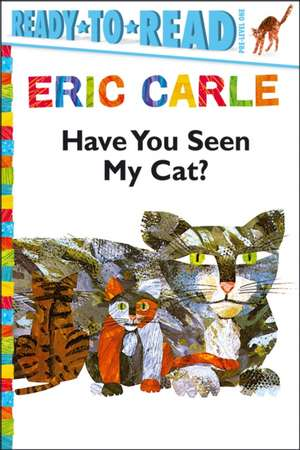 Have You Seen My Cat? de Eric Carle