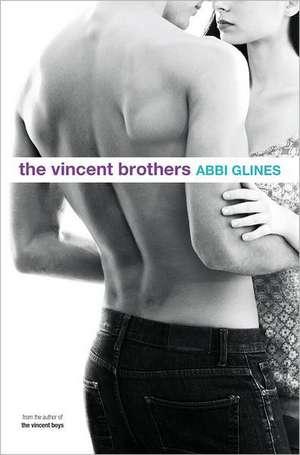 The Vincent Brothers de Abbi Glines