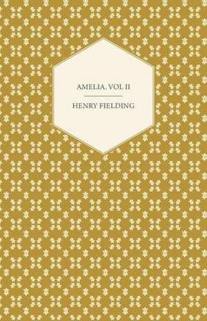 Amelia. Vol II de Henry Fielding