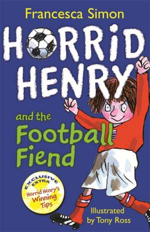 Horrid Henry and the Football Fiend pdf