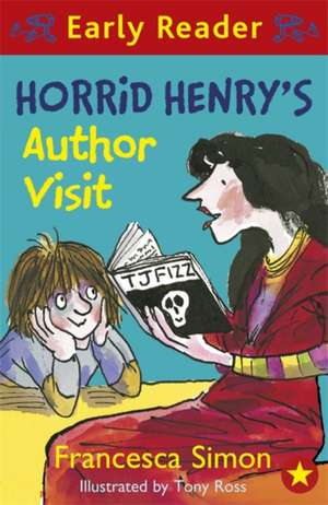 Simon, F: Horrid Henry Early Reader: Horrid Henry's Author V de Francesca Simon