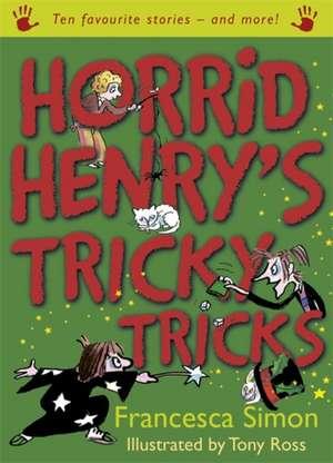 Horrid Henry's Tricky Tricks de Francesca Simon
