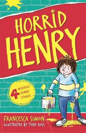 Horrid Henry de Francesca Simon