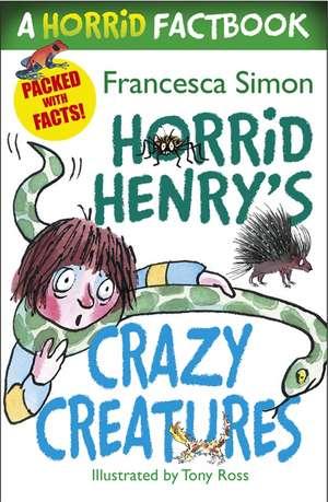 Horrid Henry's Crazy Creatures