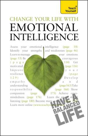 Change Your Life With Emotional Intelligence de Christine Wilding