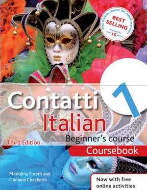Contatti 1 Italian Beginner's Course Coursebook