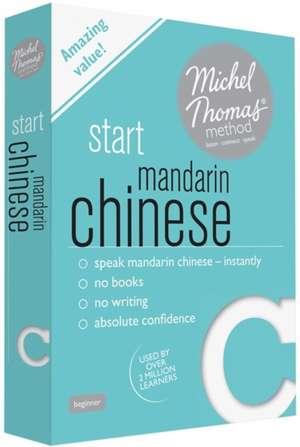 Start Mandarin Chinese with the Michel Thomas Method