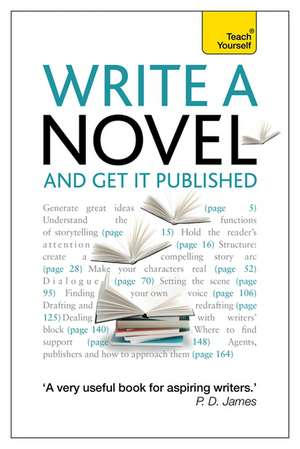 Write a Novel and Get it Published de Professor Stephen May