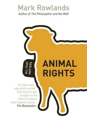 Animal Rights de Mark Rowlands
