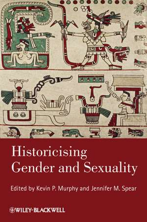 Historicising Gender and Sexuality de Kevin P. Murphy