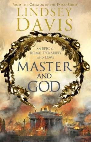 Master and God de Lindsey Davis