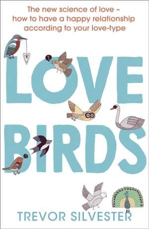 Lovebirds de Trevor Silvester