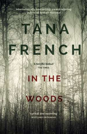 In the Woods de Tana French