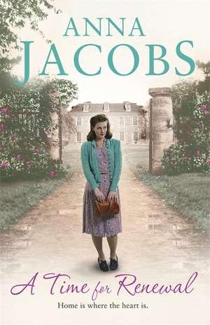 A Time for Renewal de Anna Jacobs