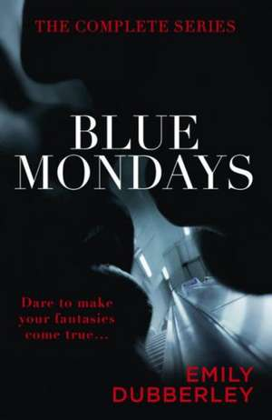 Blue Mondays Full Book de Emily Dubberley