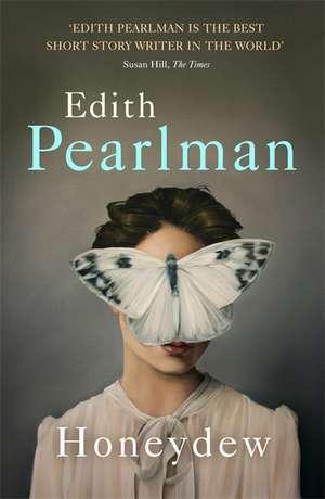 Pearlman, E: Honeydew de Edith Pearlman