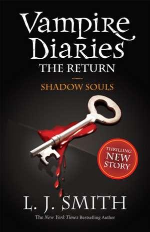 The Return. Shadow Souls de L. J. Smith