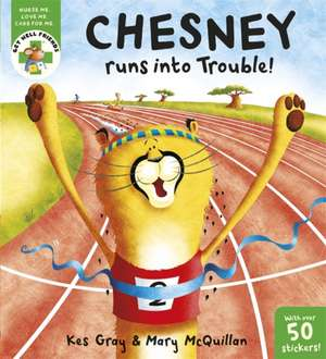 Chesney Runs into Trouble de Kes Gray