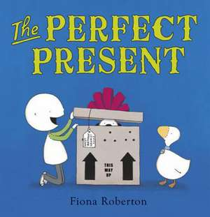 Roberton, F: The Perfect Present
