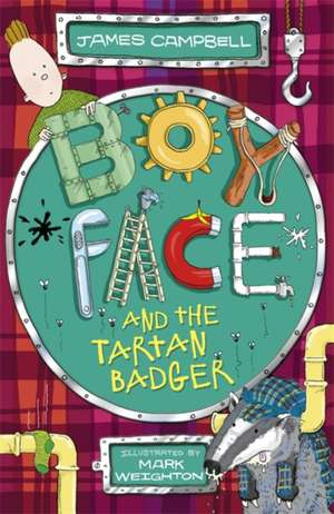 Boyface and the Tartan Badger de James Campbell