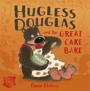 Hugless Douglas and the Great Cake Bake de David Melling