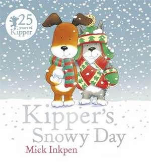 Kipper: Kipper's Snowy Day de Mick Inkpen