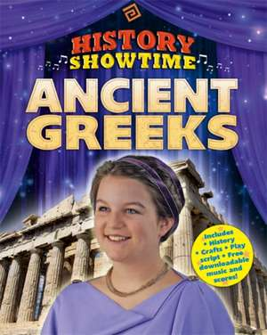 History Showtime: Ancient Greeks