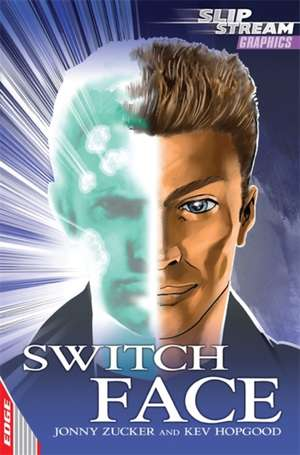 EDGE: Slipstream Graphic Fiction Level 1: Switch Face