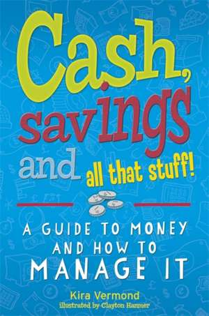 Cash, Savings and All That Stuff