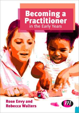 Becoming a Practitioner in the Early Years