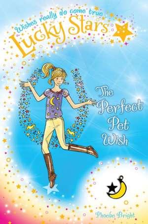 Lucky Stars 2: The Perfect Pony Wish de Phoebe Bright