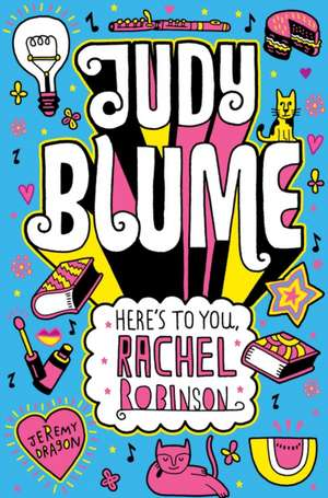 Blume, J: Here's to You, Rachel Robinson