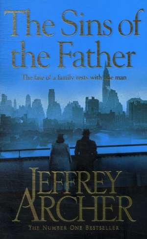 Archer, J: Sins of the Father de JEFFREY ARCHER