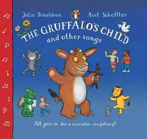 Donaldson, J: Gruffalo's Child Song and Other Songs