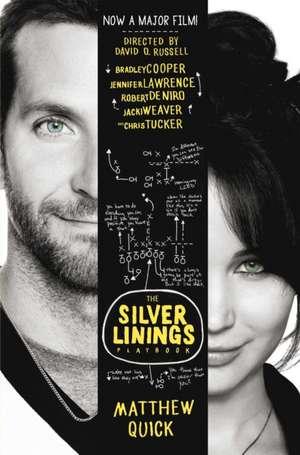 The Silver Linings Play book de Matthew Quick