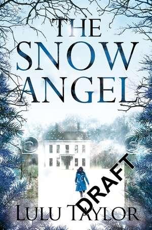 The Snow Angel de Lulu Taylor