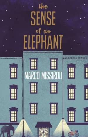 The Sense of an Elephant de Marco Missiroli