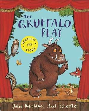 The Gruffalo Play de Julia Donaldson
