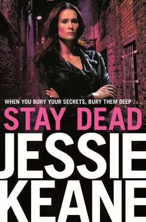 Stay Dead de Jessie Keane