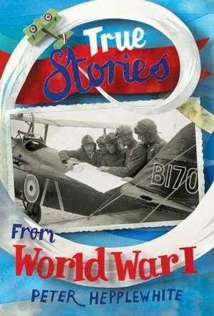 True Stories from World War I imagine