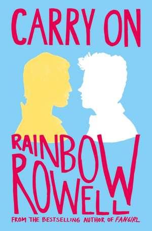 Carry On de Rainbow Rowell