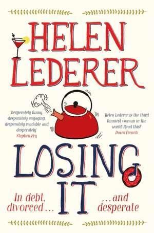 Losing It de Helen Lederer