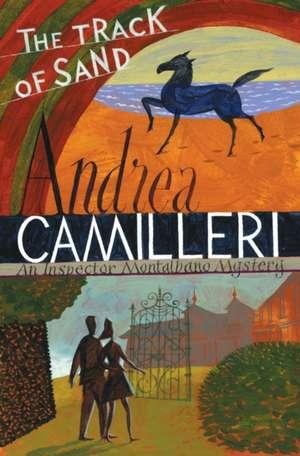 The Track of Sand de Andrea Camilleri